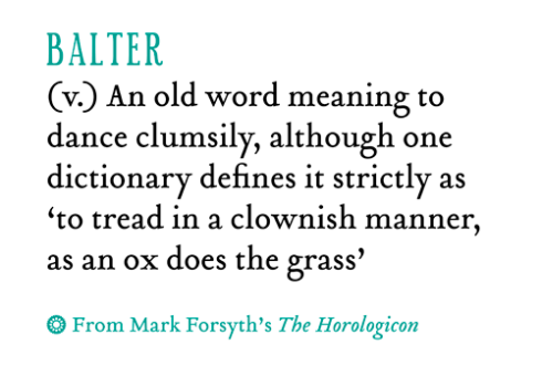 Weird words from Mark Forsyth's book 'The Horologicon'